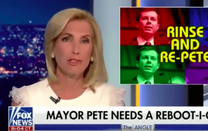 Laura Ingraham angry at Pete Buttigieg