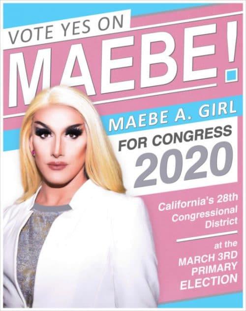 Maebe A Girl, drag queen politician, Congress, California